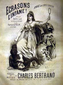 L'anticléricalisme virulent de la France républicaine : illustration pour « Ecrasons l'infâme ! », hymne des libres penseurs diffusé par « La république anticléricale » dans les années 1880