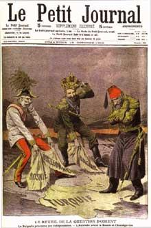 1908: «Le réveil de la question d'Orient» d'après «Le Petit Journal», 1908. A gauche, le vieux François-Joseph Ier, empereur d'Autriche annexe la Bosnie et l'Herzégovine en octobre 1908 malgré les protestations turques. Au centre, FerdinandI proclame l'indépendance bulgare et prend le titre de tsar de Bulgarie. A droite, Abdul-HamidII, aigri par les concessions faites aux Occidentaux, rétablit le pouvoir absolu, mais ne peut empêcher  le déclin de l'Empire ottoman, «l'homme malade» de l'Europe