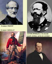 Les grandes figures de l'unité italienne, le «Risorgimento»: Mazzini, Garibaldi; Cavour et Victor EmmanuelII de Savoie