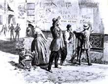 «Viva Verdi»: des patriotes Italiens protestent contre l'interdiction d'un opéra de Verdi à Naples en 1859. VERDI signifie aussi: «Vittorio Emmanuele, Re d'Italia»..