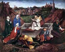 Hubert van Eyck (mort en 1426): les trois Maries au tombeau. Huile sur bois. 71,5 x 89 cm. Rotterdam, musée Boijmans Van Beuningen. (Histoire de l'art - Quattrocento