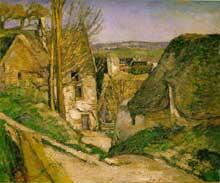 Paul Cézanne: la maison du pendu à Auvers sur Oise. 1873.  Paris, musée d'Orsay