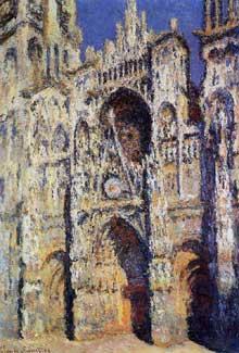 Claude Monet: La cathédrale de Rouen. Le portail et la tour St-Romain,  plein soleil.  Harmonie bleue et or. 1894. Paris, Musée d'Orsay