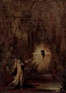 Gustave Moreau: L'Apparition. 1876. Huile sur toile, 142 x 103 cm. Paris, Musée Gustave Moreau