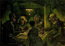 Vincent Van Gogh: les mangeurs de pommes de terre. 1885 Huile sur toile, 81,5 x 114,5 cm. Amsterdam, Rijksmuseum Vincent van Gogh