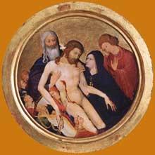 Jean Malouel (actif entre 1397 et 1415): La grande Pieta. (1400-10), bois. Diamètre: 64 cm. Paris, Musée du Louvre