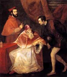 Le Titien (1490-1576). Le pape Paul III avec ses neveux Alessandro et Ottavio Farnèse. 1546, huile sur toile, 200 x 127cm. Naples, Museo Nazionale di Capodimonte