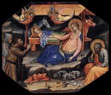 Mariotto di Nardo: Scène de la vie du Christ. Tempera sur panneau de bois octogonal, 28 x 31 cm. Collection privée. Ce panneau de bois constituait avec cinq autres panneaux de la même série la prédelle d'un retable inconnu et aujourd'hui perdu. Il décrit l'Adoration des Bergers