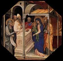 Mariotto di Nardo: Scène de la vie du Christ. Tempera sur panneau de bois octogonal, 30 x 31 cm. Collection privée. Ce panneau de bois constituait avec cinq autres panneaux de la même série la prédelle d'un retable inconnu et aujourd'hui perdu. Il décrit la Présentation au Temple