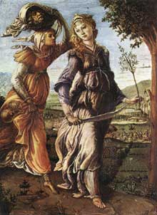 Sandro Botticelli: le retour de Judith à Béthulie. Vers 1472. Huile sur panneau, 31 x 24 cm. Florence, galerie des Offices.