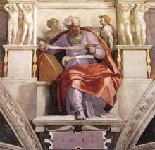 Le prophète Joël. 1509. Fresque de la neuvième section de la voûte, 355 x 380 cm. Chapelle Sixtine, Vatican