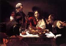 Le Caravage. Le souper d'Emmaüs.1601-1602. Huile sur toile 139 x 195cm. Londres, National Gallery