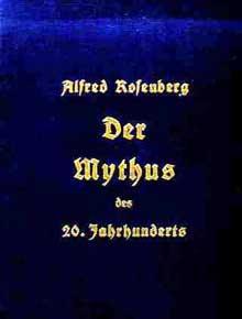 Rosenberg : « le Mythe du XXè siècle »