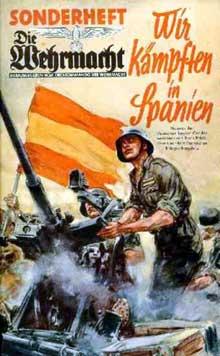 Propagande de la Wehrmacht : « Nous combattons en Espagne ! »