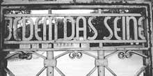 Buchenwald : porte d'entrée: «Jedem das saine»: à chacun son dû