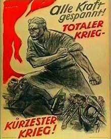 « Guerre totale, guerre la plus courte ! »: affiche de la propagande de <a class=