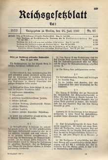 «Gesetz zur Verhütung erbkranken Nachwuchses», loi du 14 juillet 1933 empêchant la régénération des maladies héréditaires. Journal officiel du 25 juillet 1933.