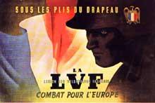 La LVF: drapeau français, mais casque de la Waffen SS
